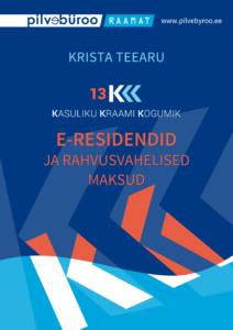 Kasuliku Kraami Kogumik: e-residendid ja rahvusvahelised maksud